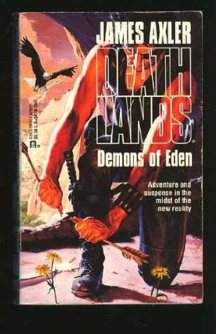 Demons of Eden by James Axler