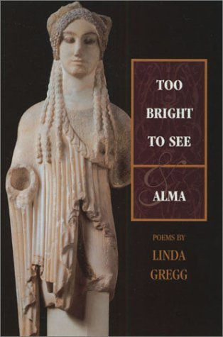 Too Bright to See & Alma