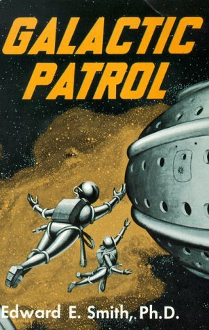 "Galactic Patrol by E.E. ""Doc"" Smith"