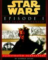 Star Wars Episode I: The Phantom Menace The Illustrated Screenplay