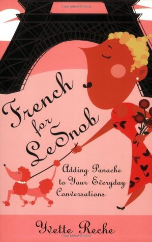 French for Le Snob by Yvette Reche
