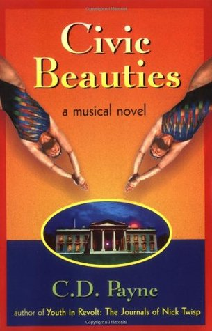 Civic Beauties: A Novel with Songs