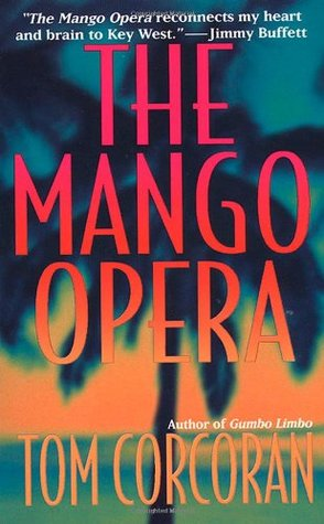 The Mango Opera by Tom Corcoran