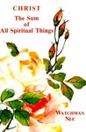Christ the Sum of All Spiritual Things
