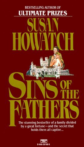 Sins of the Fathers by Susan Howatch