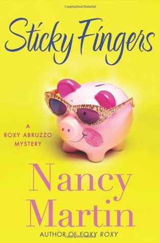 Sticky Fingers by Nancy Martin