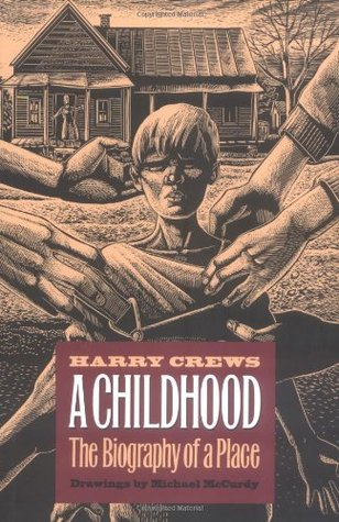 A Childhood by Harry Crews