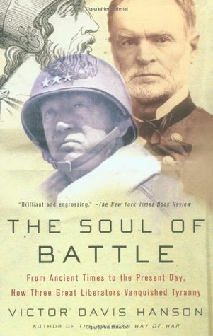 The Soul of Battle by Victor Davis Hanson