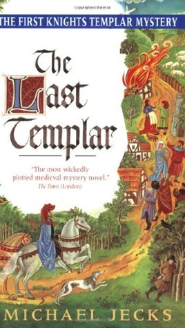 The Last Templar by Michael Jecks