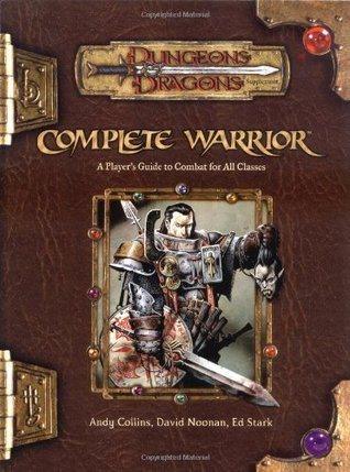 Complete Warrior (Dungeons & Dragons v.3.5)