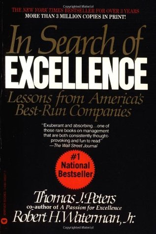 Review In Search of Excellence by Thomas Peters, Robert H. Waterman Jr. PDF