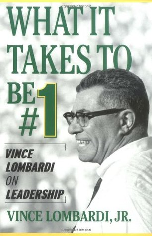What It Takes to Be Number One by Vince Lombardi Jr.