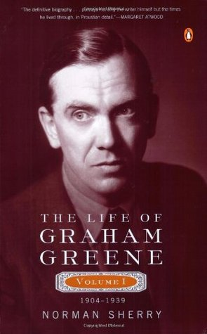 The Life of Graham Greene, Vol. 1 by Norman Sherry