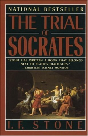 The Trial of Socrates by I.F. Stone