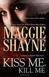 Kiss Me, Kill Me  (Secrets of Shadow Falls, #3)
