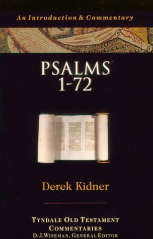 Psalms 1-72 by Derek Kidner