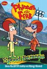 Speed Demons (Phineas and Ferb Novelizations, #1)