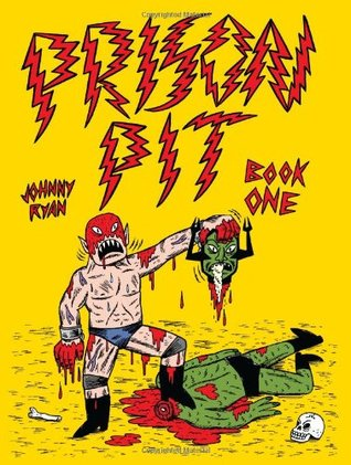 Prison Pit, Vol. 1 by Johnny Ryan