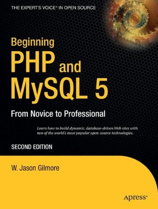 Beginning PHP and MySQL 5 by W. Jason Gilmore