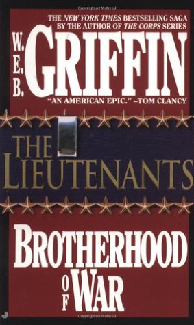 The Lieutenants by W.E.B. Griffin