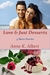 Love & Just Desserts by Anne K. Albert