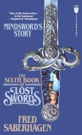 The Sixth Book of Lost Swords by Fred Saberhagen