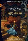 The Case of the Gypsy Good-Bye (Enola Holmes, #6)