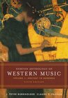 Norton Anthology of Western Music, Volume 1: Ancient to Baroque