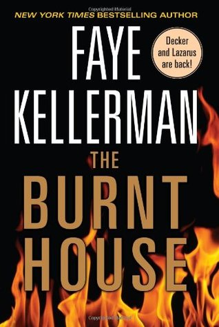 The Burnt House (Peter Decker/Rina Lazarus, #16)