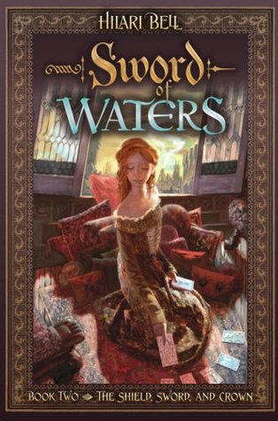 The Sword of Waters by Hilari Bell