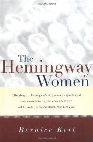Read online The Hemingway Women by Bernice Kert PDF