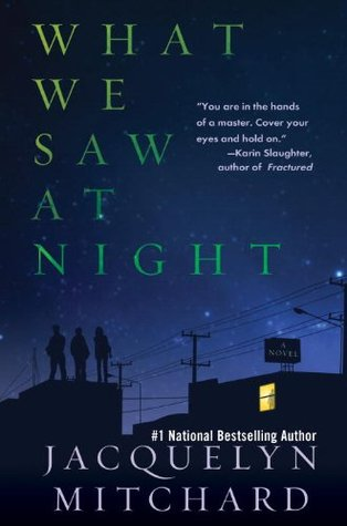 What We Saw at Night (What We Saw at Night, #1)
