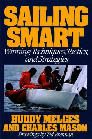 Sailing Smart by Buddy Melges