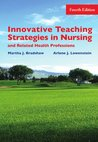Innovative Teaching Strategies in Nursing and Health Professions