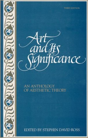 Art and Its Significance by Stephen David Ross