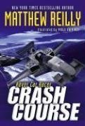 Crash Course by Matthew Reilly