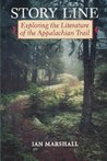 Story Line: Exploring the Literature of the Appalachian Trail