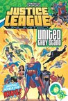 Justice League Unlimited Volume 1: United They Stand