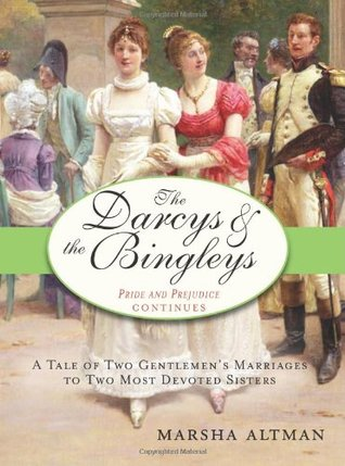 The Darcys & the Bingleys by Marsha Altman