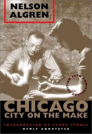 Chicago by Nelson Algren