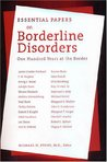 Essential Papers on Borderline Disorders: One Hundred Years at the Border (Essential Papers in Psychoanalysis) (Paperback)