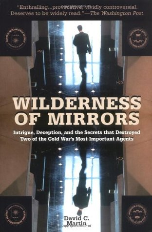 Wilderness of Mirrors by David C. Martin
