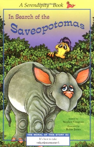 In Search of the Saveopotomus by Stephen Cosgrove