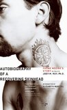 Autobiography of a Recovering Skinhead