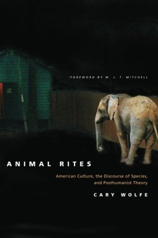Animal Rites by Cary Wolfe