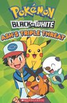 Pokemon: Black and White Ash's Triple Threat