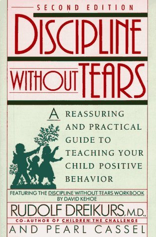 Discipline without Tears by Rudolf Dreikurs