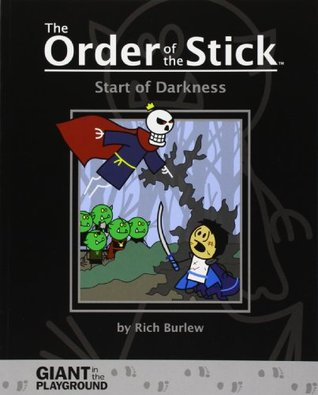 Start of Darkness by Rich Burlew