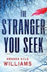 The Stranger You Seek (Keye Street #1)