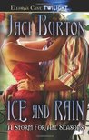Ice and Rain (A Storm for All Seasons, #3 & 4)